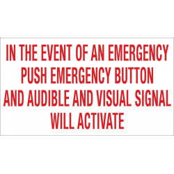 Camden CM-SE21A English Solid White Sign, 'In The Event of An Emergency Push Emergency Button & Visual Signal Will Activate'
