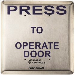 """Alarm Control JP3 Push Plates - Jumbo, Labeled """" Press to Operate"""", Rated .5A at 125VDC, 302 Satin Stainless Steel Wall Plate"""